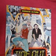 Cómics: HORACIO ALTUNA . TIME OUT. NORMA EDITORIAL . 2006 . 1ª EDICION. Lote 129169443