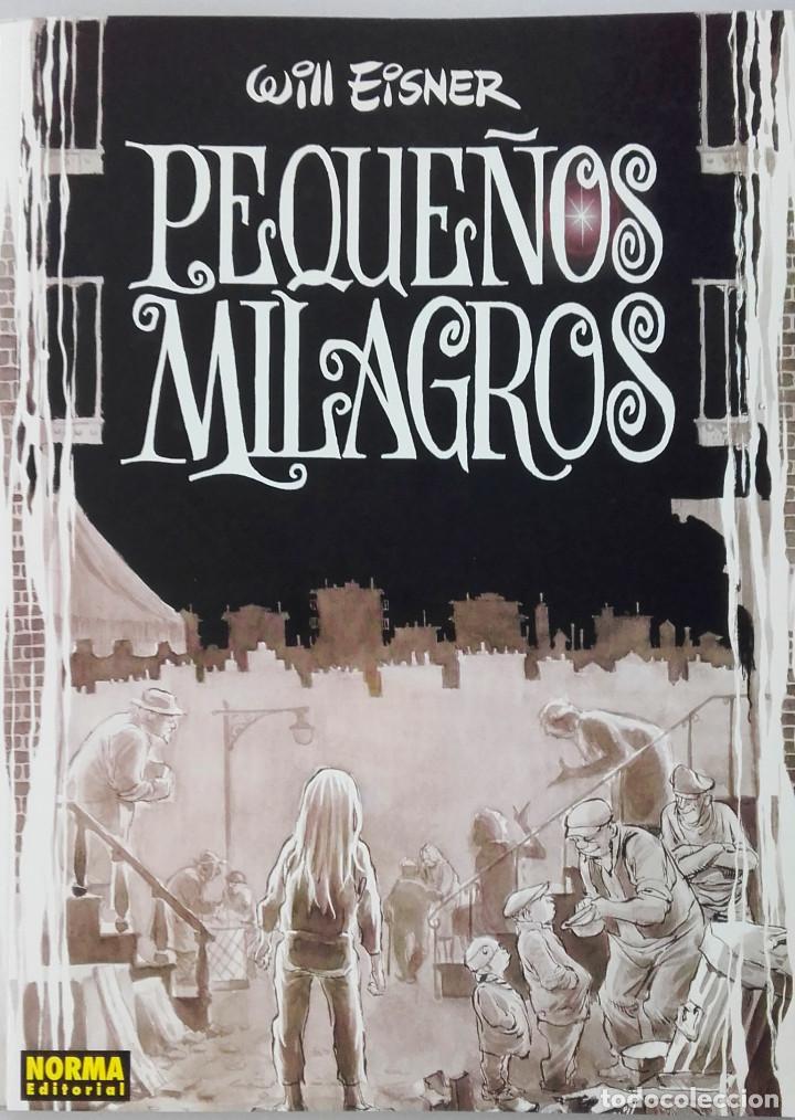 PEQUEÑOS MILAGROS. WILL EISNER. NORMA EDITORIAL.2001. (Tebeos y Comics - Norma - Comic USA)