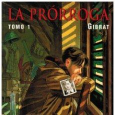 Cómics: LA PRÓRROGA (GIBRAT) - TOMO 1 GASTOS ENVÍO INCLUIDOS. Lote 129972975