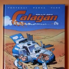 Cómics: CALAGAN RALLY RAID. Nº 1 - JEAN-PIERRE FONTANAY. PAT PERNA. 'FANE. Lote 130497527