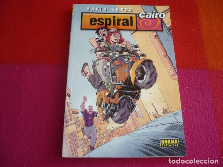 ESPIRAL CAIRO ( DAVID LOPEZ ) ¡MUY BUEN ESTADO! NORMA (Tebeos y Comics - Norma - Comic Europeo)