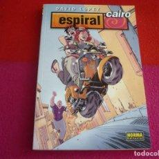 Cómics: ESPIRAL CAIRO ( DAVID LOPEZ ) ¡MUY BUEN ESTADO! NORMA . Lote 130956212