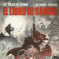 Cómics: LOS VIAJES DE TAKUAN Nº 2 EL LIBRO DE SANGRE - CIMOC EXTRA COLOR Nº 88 - NORMA - BUEN ESTADO - OFI15. Lote 131081576