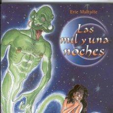 Cómics: LAS MIL Y UNA NOCHES (ERIC MALTAITE) CIMOC EXTRA COLOR Nº 187 - NORMA - BUEN ESTADO - OFI15. Lote 131082068
