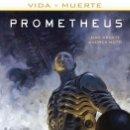 Cómics: CÓMICS. VIDA Y MUERTE 2. PROMETHEUS - DAN ABNETT/ANDREA MUTTI (CARTONÉ). Lote 161778913