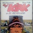 Cómics: KIRK EL RENEGADO DE OESTERHELD Y PRATT - COLECCION ROGAN 1982 1ª EDICION MUY BUEN ESTADO. Lote 132889346