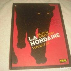 Cómics: LA MONDAINE , VOLUMEN 2 DE 2 . GUION: ZIDROU , DIBIJO : JORDI LAFEBRE.. Lote 132898102