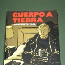 Cómics: CUERPO A TIERRA (NORMA) TARDI. Lote 132991674