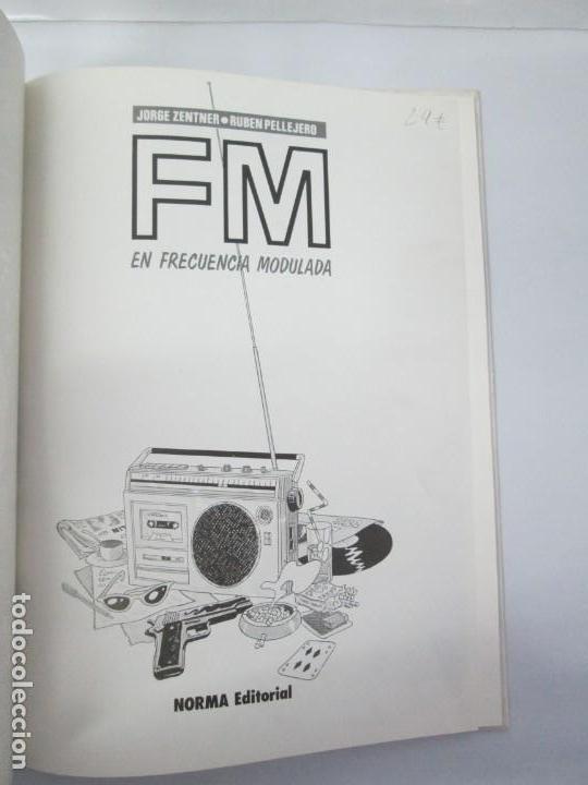 Cómics: FM EN FRECUENCIA MODULADA. JORGE ZENTNER. RUBEN PELLEJERO. CIMOC EDITORIAL NORMA. 1985. VER FOTOS - Foto 7 - 133076326