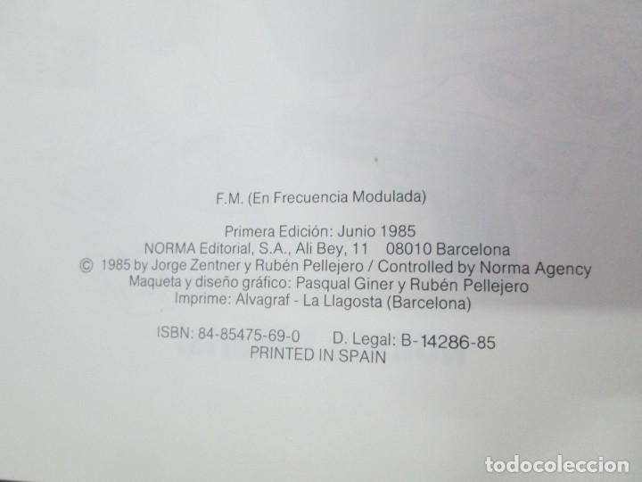 Cómics: FM EN FRECUENCIA MODULADA. JORGE ZENTNER. RUBEN PELLEJERO. CIMOC EDITORIAL NORMA. 1985. VER FOTOS - Foto 9 - 133076326