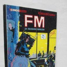 Cómics: FM EN FRECUENCIA MODULADA. JORGE ZENTNER. RUBEN PELLEJERO. CIMOC EDITORIAL NORMA. 1985. VER FOTOS. Lote 133076326