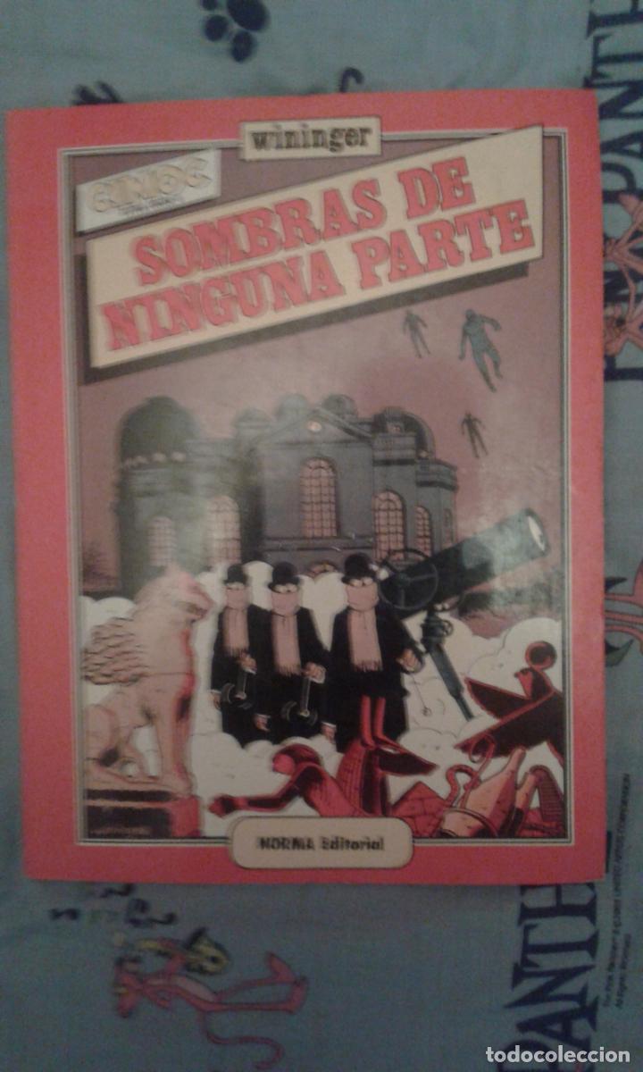 SOMBRAS DE NINGUNA PARTE: CIMOC EXTRA COLOR: WININGER: NORMA EDITORIAL (Tebeos y Comics - Norma - Cimoc)