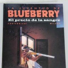 Comics: LA JUVENTUD DE BLUEBERRY Nº 34 : EL PRECIO DE LA SANGRE - CORTEGGIANI - BLANC DUMONT / NORMA. Lote 133745834