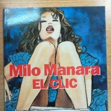 Cómics: EL CLIC (RUSTICA) (MILO MANARA #3). Lote 133963414