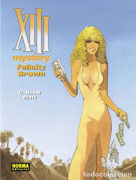 XIII MYSTERY 9. FELICITY BROWN NORMA EDITORIAL (Tebeos y Comics - Norma - Comic Europeo)