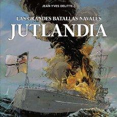 Cómics: CÓMICS. LAS GRANDES BATALLAS NAVALES 2. JUTLANDIA - JEAN-IVES DELITTE/DENIS BÉCHU (CARTONÉ). Lote 135010882