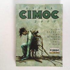 Cómics: CIMOC 2000 CON ARCAS, BUSQUET, HOMS, MONTEYS, OLMOS, SAIZ. XIQUÉS. NORMA.. Lote 135492530