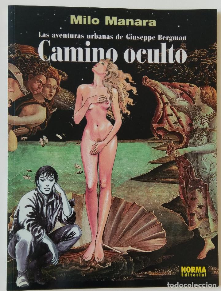 MANARA CAMINO OCULTO NORMA EDITORIAL INCLUYE LÁMINA (Tebeos y Comics - Norma - Comic Europeo)