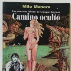 Cómics: MANARA CAMINO OCULTO NORMA EDITORIAL INCLUYE LÁMINA. Lote 142833864