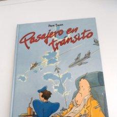 Cómics: PASAJERO EN TRANSITO - PERE JOAN - LOS ALBUMES DE CAIRO - NORMA EDITORIAL 1984 - PRIMERA EDICION. Lote 135094690