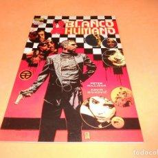 Cómics: BLANCO HUMANO Nº 1 - MILLIGAN & BIUKOVIC- BUEN ESTADO. Lote 136683070
