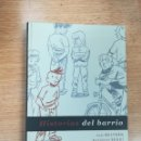 Cómics: HISTORIAS DEL BARRIO (ASTIBERRI). Lote 136844506