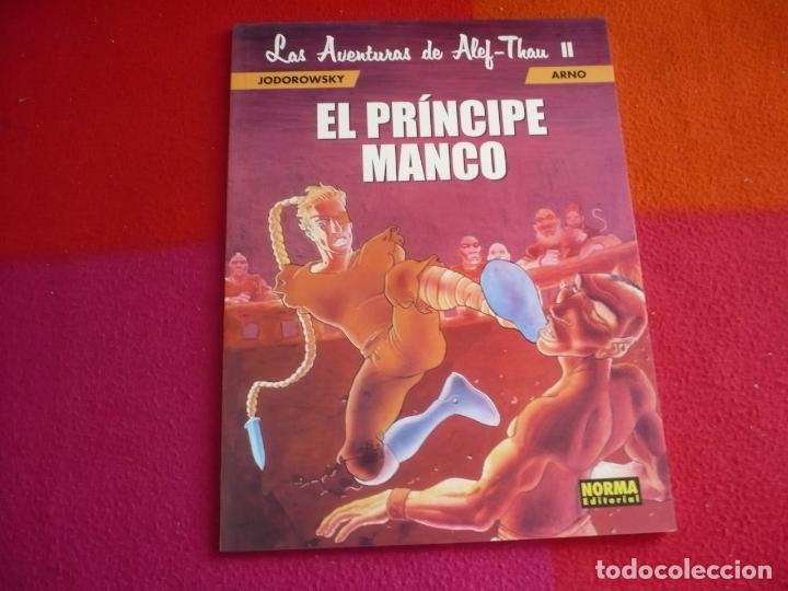 LAS AVENTURAS DE ALEF-THAU II 2 EL PRINCIPE MANCO ( JODOROWSKY ARNO ) ¡MUY BUEN ESTADO! NORMA (Tebeos y Comics - Norma - Comic Europeo)