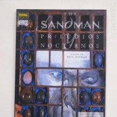 Cómics: SANDMAN - PRELUDIOS Y NOCTURNOS - NORMA - COLECCION VERTIGO - 93. Lote 137861558