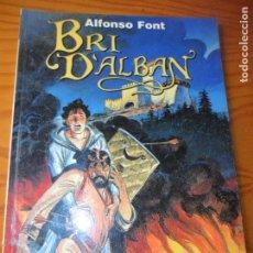 Cómics: BRI D'ALBAN - ALFONSO FONT - COLECCION ALFONSO FONT 3 DE NORMA EDITORIAL. Lote 138742394