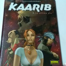 Cómics: KAARIB 1. LA ÚLTIMA OLA .NORMA EDITORIAL .. Lote 139044356