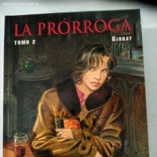 Cómics: LA PRÓRROGA, TOMO 2. GIBRAT. Lote 140084902