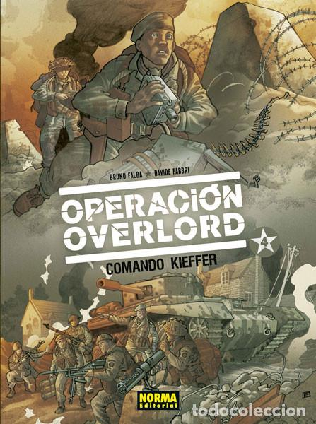 CÓMICS. OPERACIÓN OVERLORD 4. COMANDO KIEFFER - BRUNO FALBA/DAVIDÉ FABBRI (CARTONÉ) (Tebeos y Comics - Norma - Comic Europeo)