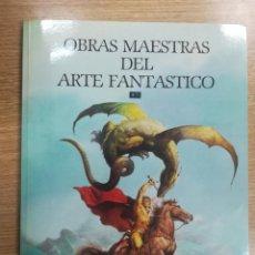 Cómics: OBRAS MAESTRAS DEL ARTE FANTASTICO. Lote 140734764