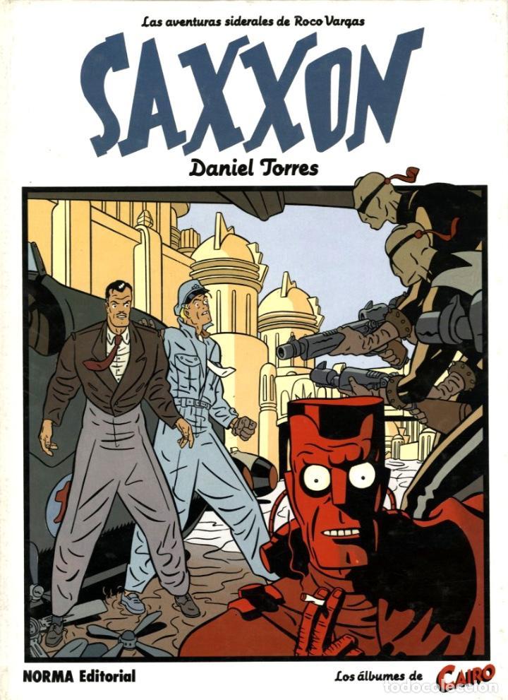 SAXXON( NORMA, 1986) DE DANIEL TORRES LOS ÁLBUMES DE CAIRO-12 TAPA DURA (Tebeos y Comics - Norma - Comic Europeo)