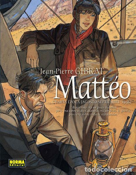 CÓMICS. MATTEO. CUARTA ÉPOCA (AGOSTO-SEPTIEMBRE 1936) - JEAN-PIERRE GIBRAT (CARTONÉ) (Tebeos y Comics - Norma - Comic Europeo)
