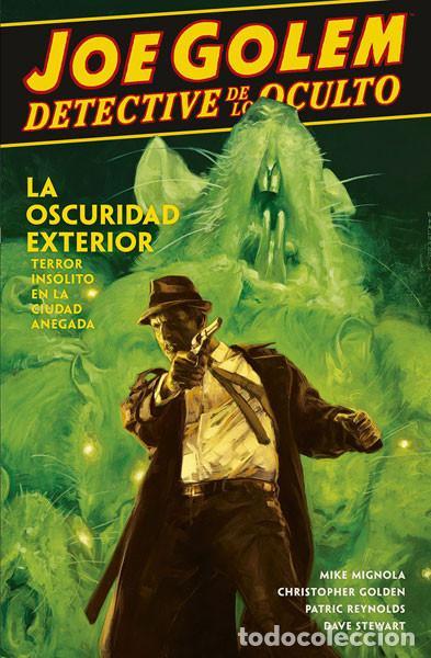 CÓMICS. JOE GOLEM DETECTIVE DE LO OCULTO 2. LA OSCURIDAD EXTERIOR - MIGNOLA/GOLDEN/REYNOLDS/STEWART (Tebeos y Comics - Norma - Comic USA)