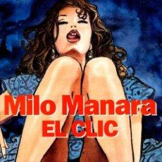 Cómics: MILO MANARA. EL CLIC 1. NORMA, AÑO 1997. 2ª EDICION. Lote 143150298