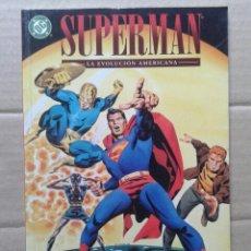 Cómics: SUPERMAN: LA EVOLUCIÓN AMERICANA (NORMA EDITORIAL / VID, 2001). POR MARK EVANIER Y STEVE RUDE.. Lote 143602601