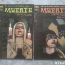 Cómics: LA CHICA QUE QUERIA SER MUERTE. COLECCION COMPLETA DE DOS NÚMEROS.. Lote 143707654