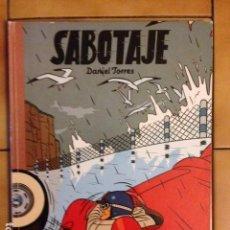 Cómics: SABOTAJE ( NORMA , 1988 ) DE DANIEL TORRES . LOS ÁLBUMES DE CAIRO - 15. Lote 144399734