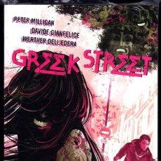 Cómics: GREEK STREET - PETER MILLIGAN · DAVIDE GIANFELICE · WETHER DELL'EDERA. Lote 145291022