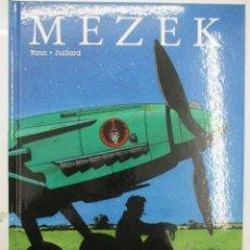 Cómics: MEZEK - YANN / JUILLARD - TAPA DURA - COMO NUEVO - NORMA EDITORIAL. Lote 145728134