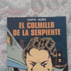 Cómics: EL COLMILLO DE LA SERPIENTE, DE CHARYN Y MUÑOZ (COLECCION B/N Nº 28). Lote 146096334