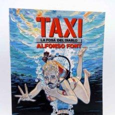 Cómics: CIMOC EXTRA COLOR 78. TAXI 3. LA FOSA DEL DIABLO (ALFONSO FONT) NORMA, 1991. OFRT. Lote 152016653