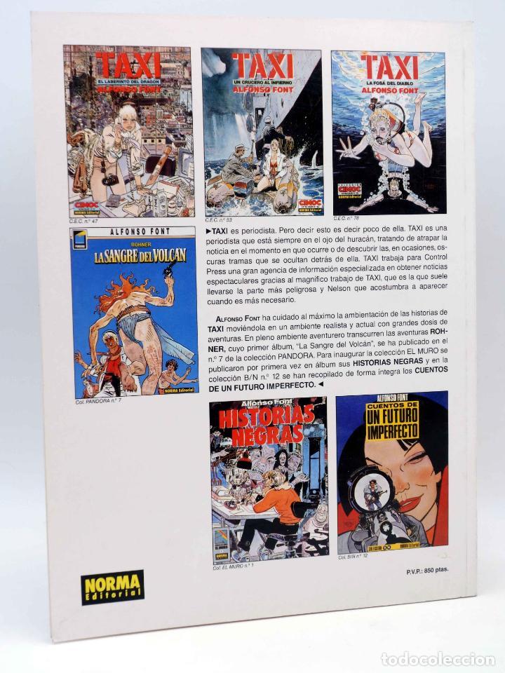 Cómics: CIMOC EXTRA COLOR 78. TAXI 3. LA FOSA DEL DIABLO (Alfonso Font) Norma, 1991. OFRT - Foto 2 - 152016653