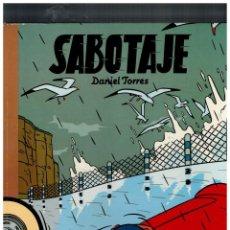 Cómics: SABOTAJE -DANIEL TORRES- COLECCIÓN ÁLBUMES CAIRO Nº 15. 1ª EDICIÓN,1988. MUY BUENO.. Lote 146955214