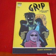 Cómics: GRIP EL EXTRAÑO MUNDO DE LOS HOMBRES ( GILBERT HERNANDEZ ) ¡MUY BUEN ESTADO! NORMA VERTIGO. Lote 147040322