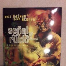 Cómics: SEÑAL Y RUIDO, NEIL GAIMAN / DAVE MCKEAN. Lote 147431966