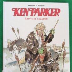 Cómics: KEN PARKER - LILY Y EL CAZADOR - ED. NORMA. Lote 147685630