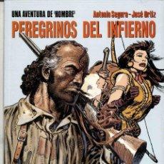 Cómics: HOMBRE - PEREGRINOS DEL INFIERNO - CIMOC EXTRA COLOR Nº 119. Lote 148103442
